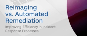 Reimaging vs Automated Remediation