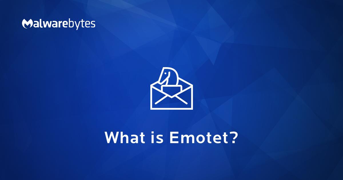 Emotet Malware – An Introduction to the Banking Trojan   Malwarebytes
