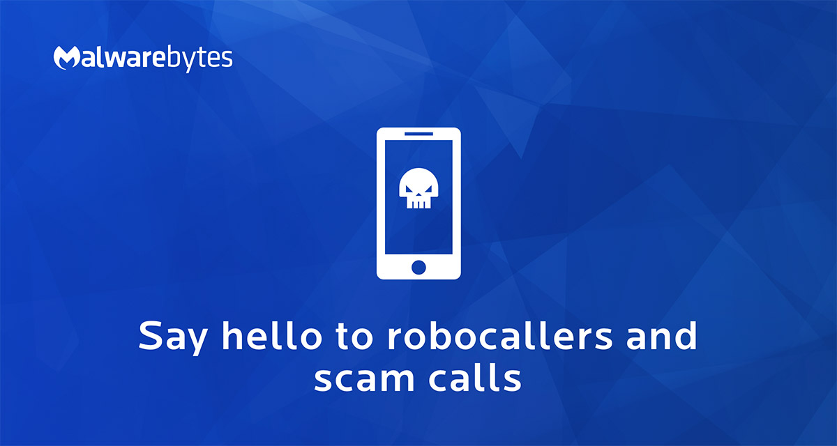 Scam Calls How To Stop Phone Scammers Malwarebytes