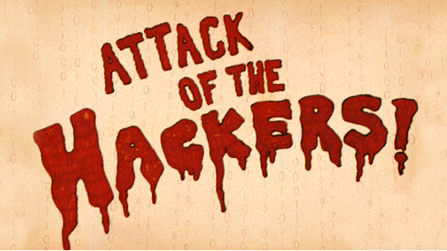 Attack of the Hackers written in red