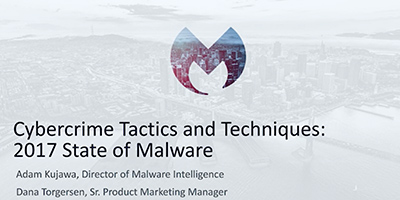 Cybercrime Tactics & Techniques: 2017 State of Malware