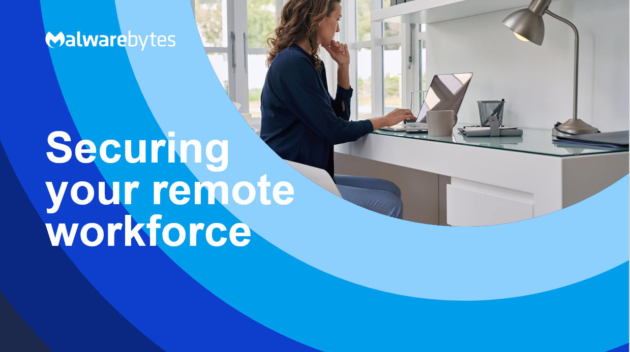3 Simple Steps to a Secure Remote Workplace